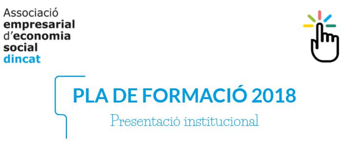 Presentació Institucional del Pla de Formació 2018